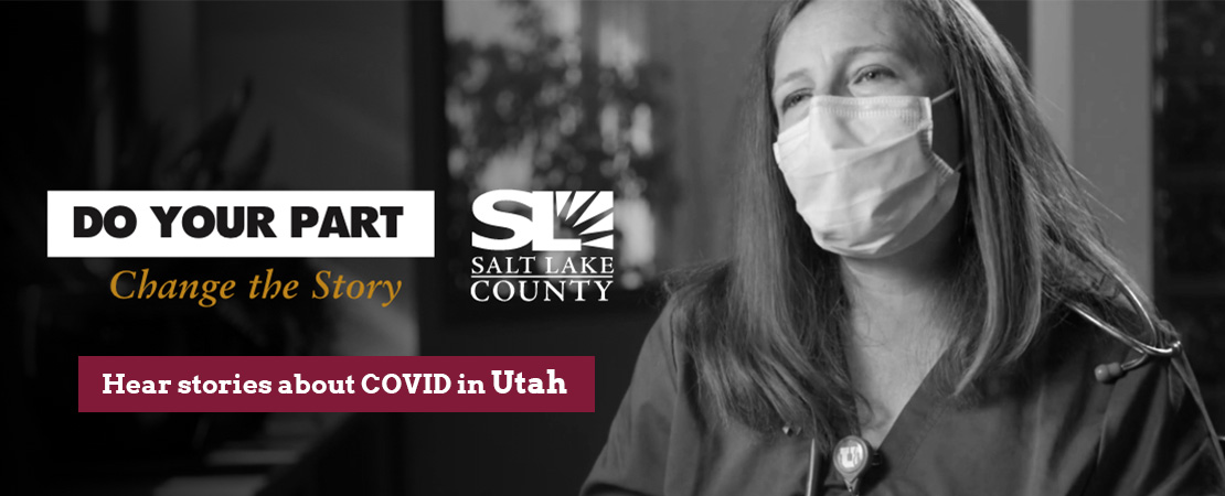 Hear stories of Covid-19 in Salt Lake County