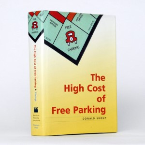The Hidden Costs Of Free Parking