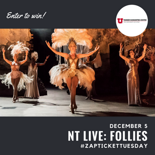 Ticket Tuesday- FOLLIES