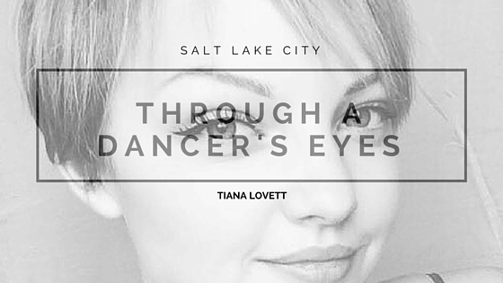 tiana lovett - through a dancers eyes